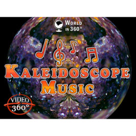 360° Video: Kaleidoscope Music